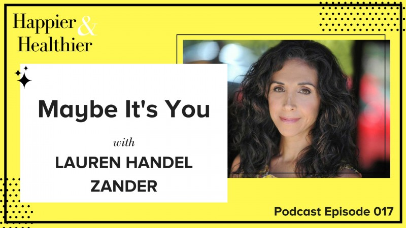 Maybe It's You Lauren Zander Interview