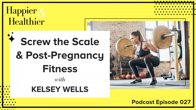Kelsey Wells Podcast Interview
