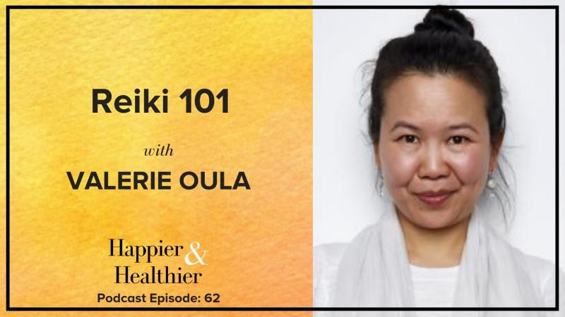 Reiki 101 with Valerie Oula
