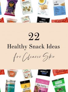 Healthy Snacks For Clearer Skin